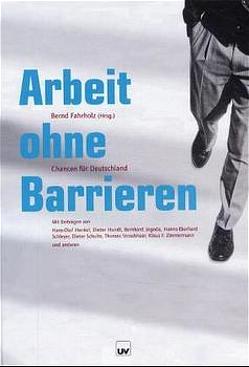 Arbeit ohne Barrieren von Fahrholz,  Bernd