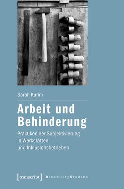 Arbeit und Behinderung von Karim,  Sarah