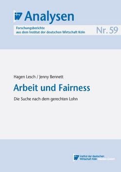 Arbeit und Fairness von Bennett,  Jenny, Lesch,  Hagen