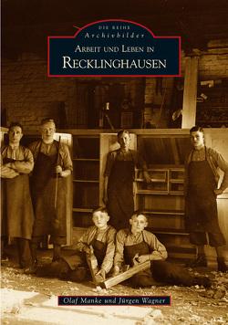 Arbeit und Leben in Recklinghausen von Manke,  Olaf, Wagner,  Jürgen