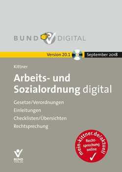 Arbeit- und Sozialordnung digital Vers. 20.1 von Deinert,  Olaf, Kittner,  Michael