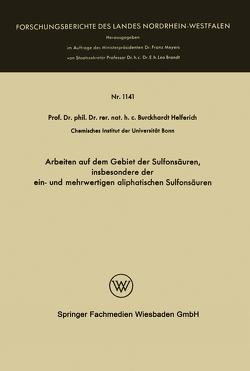 Arbeiten auf dem Gebiet der Sulfonsäuren, insbesondere der ein- und mehrwertigen aliphatischen Sulfonsäuren von Helferich,  Burckhardt