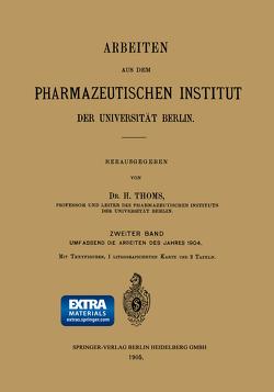 Arbeiten aus dem Pharmazeutischen Institut der Universität Berlin von Thoms,  H.