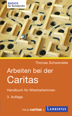 Arbeiten bei der Caritas von Schwendele,  Thomas