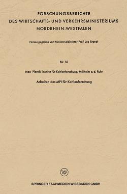 Arbeiten des MPI für Kohlenforschung von Brandt,  Leo