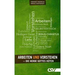 Arbeiten und Vorstehen von Mohncke,  Hartmut, Winterhoff,  Marcel