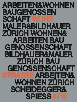 Arbeiten und Wohnen von Jasper,  Adam, Kesser,  Caroline, Maurer,  Bruno, Meltzer,  Burkhard, Schaad,  Gabrielle, Zweifel,  Stefan