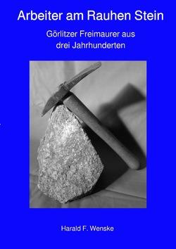 Arbeiter am Rauhen Stein von Wenske,  Harald F.