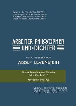 Arbeiter-Philosophen und -Dichter von Ketelsen,  Uwe K, Levenstein,  Adolf