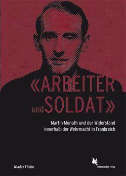 «Arbeiter und Soldat» von Flakin,  Wladek