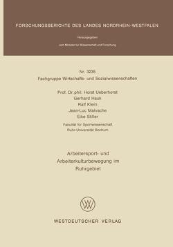 Arbeitersport- und Arbeiterkulturbewegung im Ruhrgebiet von Ueberhorst,  Horst