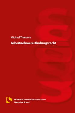 Arbeitnehmererfindungsrecht von Trimborn,  Michael