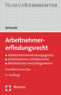 Arbeitnehmererfindungsrecht von Schwab,  Brent
