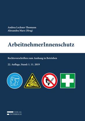 ArbeitnehmerInnenschutz von Lechner-Thomann,  Andrea, Marx,  Alexandra