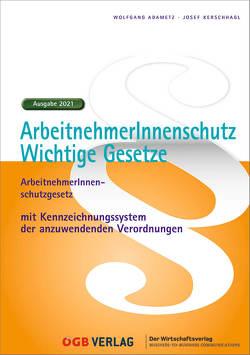 ArbeitnehmerInnenschutz. von Adametz,  Wolfgang, Kerschhagl,  Josef