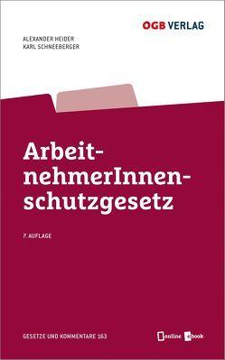 ArbeitnehmerInnenschutzgesetz von Heider,  Alexander, Schneeberger,  Karl