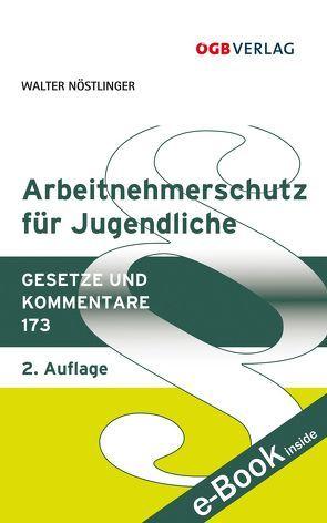 Arbeitnehmerschutz für Jugendliche von Nöstlinger,  Walter