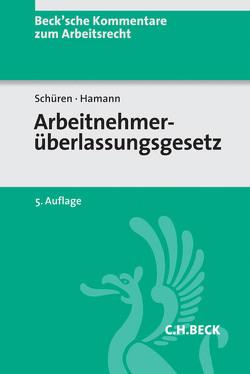 Arbeitnehmerüberlassungsgesetz von Brors,  Christiane, Diepenbrock,  Thorsten, Hamann,  Wolfgang, Schüren,  Peter, Wilde,  Anna