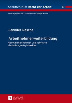Arbeitnehmerweiterbildung von Rasche,  Jennifer