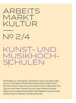 ARBEITS MARKT KULTUR — № 2/4 AUSBILDUNG von Schulz,  Gabriele, Zimmermann,  Olaf