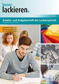 Arbeits- und Aufgabenheft der Lackiertechnik von Feist,  Thomas, Lehmann,  Dennis