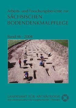Arbeits- und Forschungsberichte zur sächsischen Bodendenkmalpflege / Arbeits- und Forschungsberichte zur sächsischen Bodendenkmalpflege von Oexle,  Judith