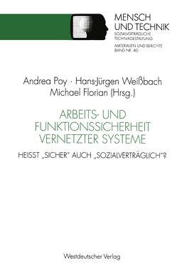 Arbeits- und Funktionssicherheit vernetzter Systeme von Florian,  Michael, Poy,  Andrea, Weißbach,  Hans-Jürgen