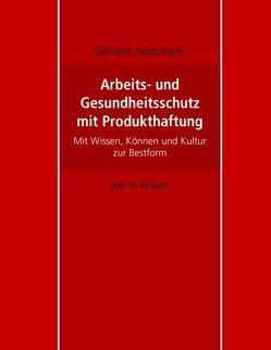Arbeits- und Gesundheitsschutz mit Produkthaftung von Hoppmann,  Gerhard