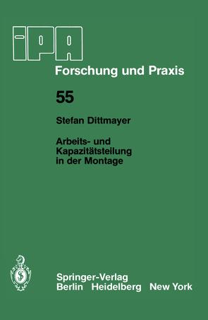 Arbeits- und Kapazitätsteilung in der Montage von Dittmayer,  S.