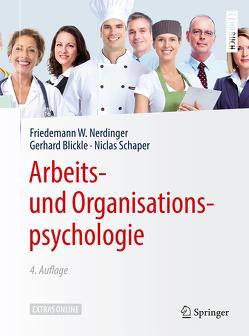 Arbeits- und Organisationspsychologie von Blickle,  Gerhard, Nerdinger,  Friedemann W., Schaper,  Niclas, Solga,  Marc