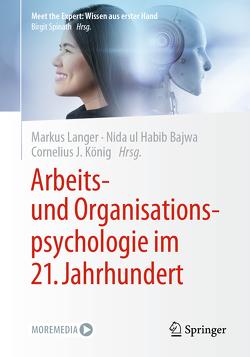 Arbeits- und Organisationspsychologie im 21. Jahrhundert von Bajwa,  Nida ul Habib, König,  Cornelius J., Langer,  Markus