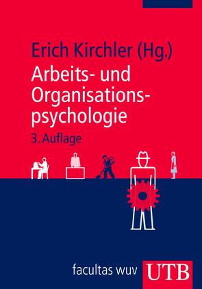 Arbeits- und Organisationspsychologie von Kirchler,  Erich