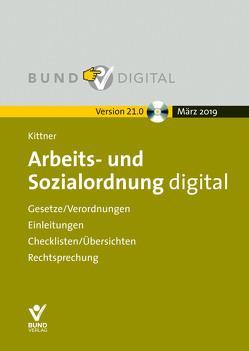 Arbeits- und Sozialordnung digital Vers. 21.0 von Kittner,  Michael