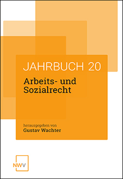 Arbeits- und Sozialrecht von Wachter,  Gustav