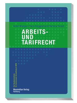 Arbeits- und Tarifrecht von Brüggenhorst,  Sven, Knack,  Hartmut, Mangion,  André