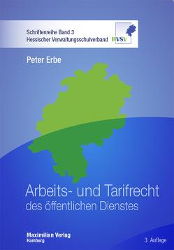 Arbeits- und Tarifrecht des öffentlichen Dienstes von Erbe,  Peter