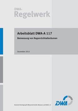 Arbeitsblatt DWA-A 117 Bemessung von Regenrückhalteräumen