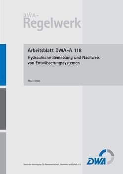 Arbeitsblatt DWA-A 118 Hydraulische Bemessung und Nachweis von Entwässerungssystemen