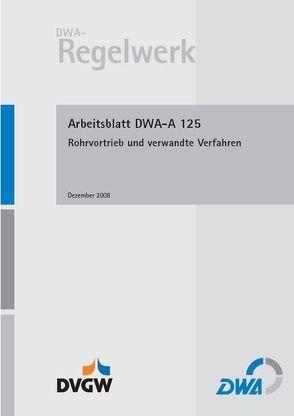 Arbeitsblatt DWA-A 125 Rohrvortrieb und verwandte Verfahren