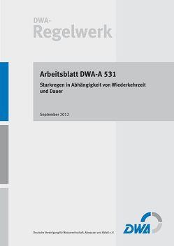 Arbeitsblatt DWA-A 531 Starkregen in Abhängigkeit von Wiederkehrzeit und Dauer