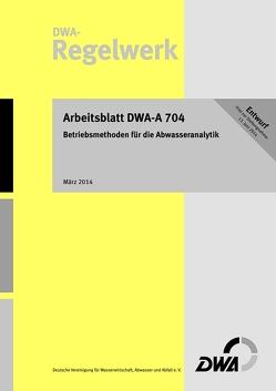 Arbeitsblatt DWA-A 704 Betriebsanalytik für Abwasseranlagen