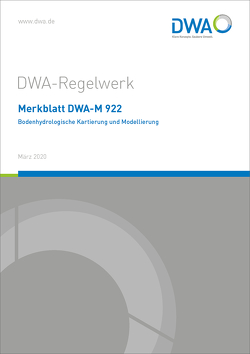 Merkblatt DWA-M 922 Bodenhydrologische Kartierung und Modellierung