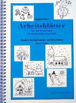 Arbeitsblätter für die Freiarbeit / Winter von Bliem,  Siegfried