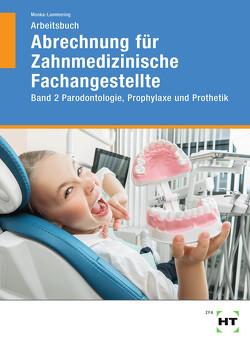 Arbeitsbuch Abrechnung für Zahnmedizinische Fachangestellte von Monka-Lammering,  Sabine