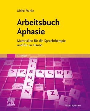 Arbeitsbuch Aphasie von Franke,  Ulrike