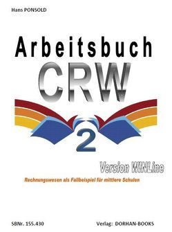 Arbeitsbuch CRW 2 Version WINLine von Ponsold,  Hans
