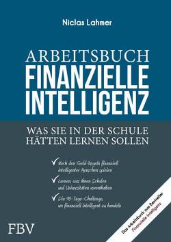Arbeitsbuch Finanzielle Intelligenz von Lahmer,  Niclas