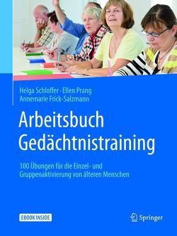 Arbeitsbuch Gedächtnistraining von Frick-Salzmann,  Annemarie, Prang,  Ellen, Schloffer,  Helga