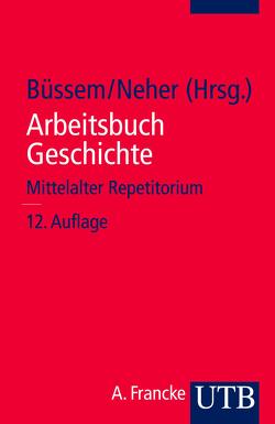 Arbeitsbuch Geschichte von Büssem,  Eberhard, Neher,  Michael