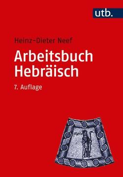 Arbeitsbuch Hebräisch von Neef,  Heinz-Dieter
